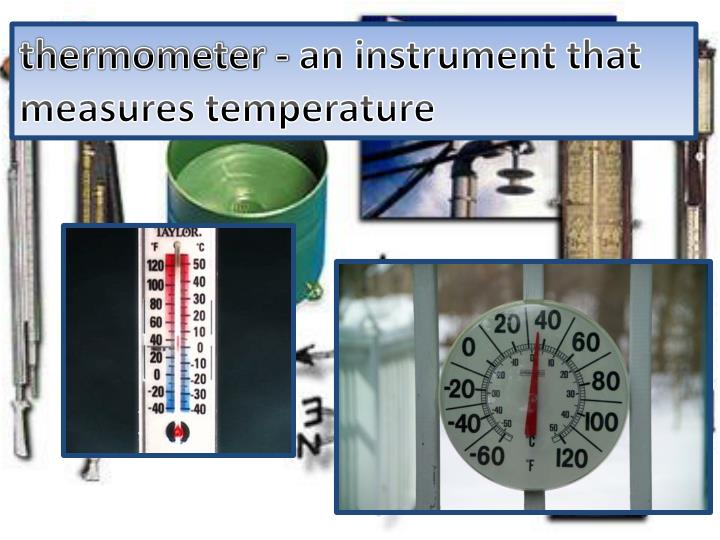 Thermometer -