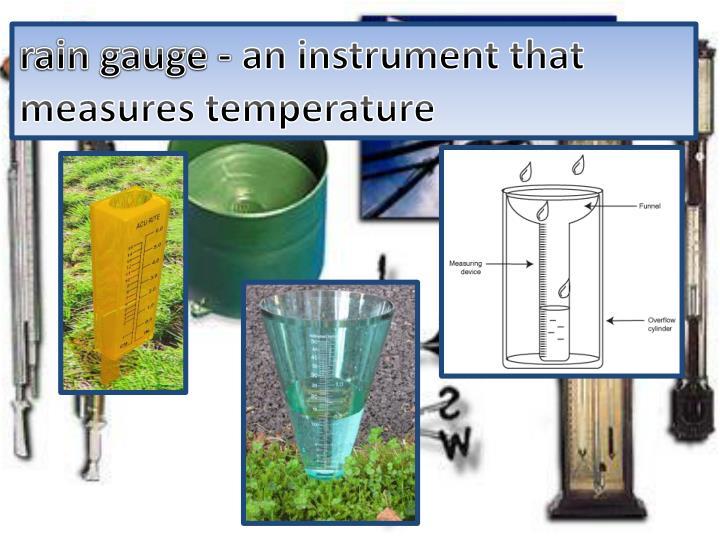 rain gauge -