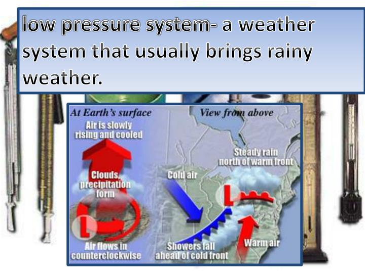 low pressure system-