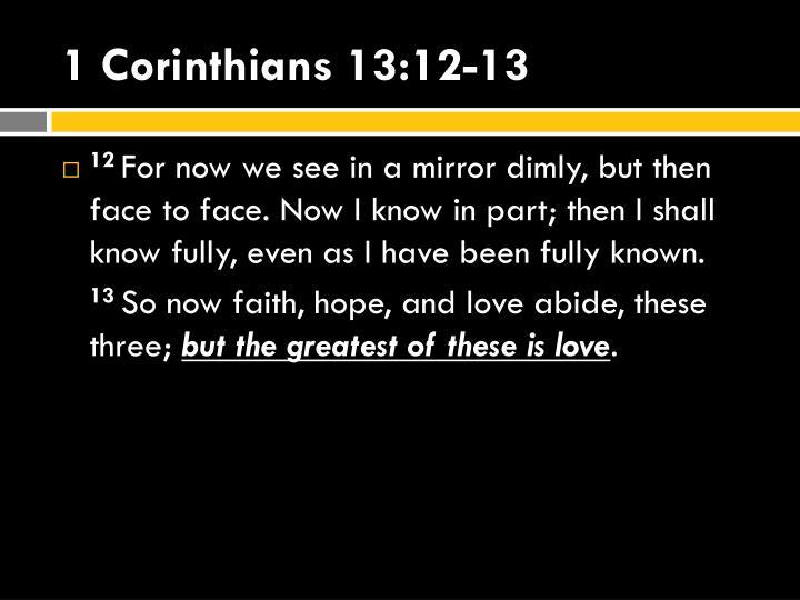 1 Corinthians 13:12-13