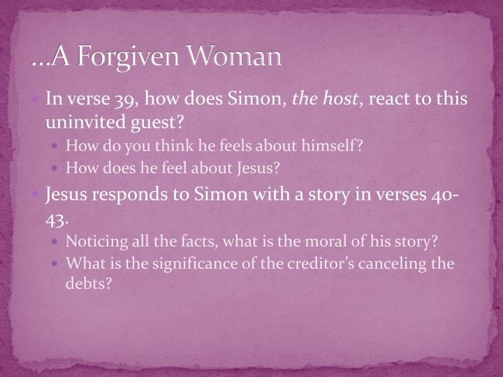 …A Forgiven Woman