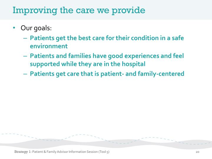 Improving the care we provide