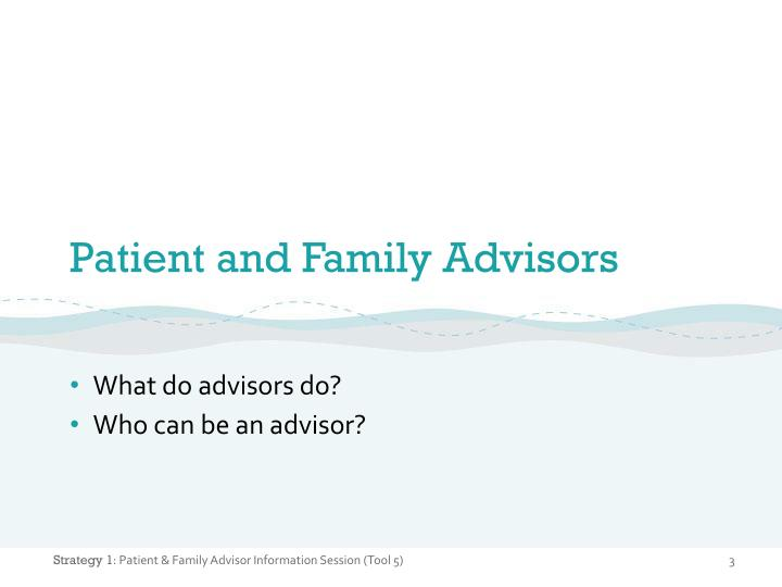 Patient and family advisors