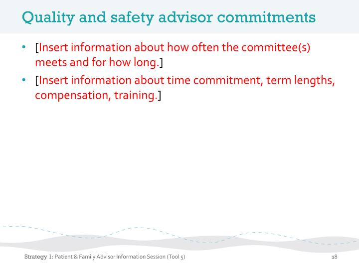 Quality and safety advisor commitments