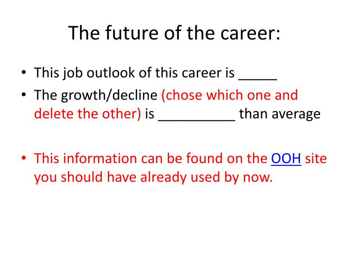 The future of the career: