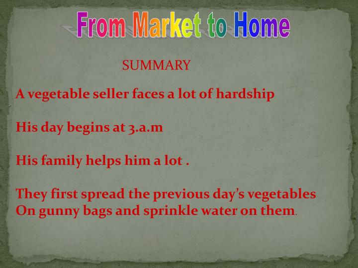 From Market to Home