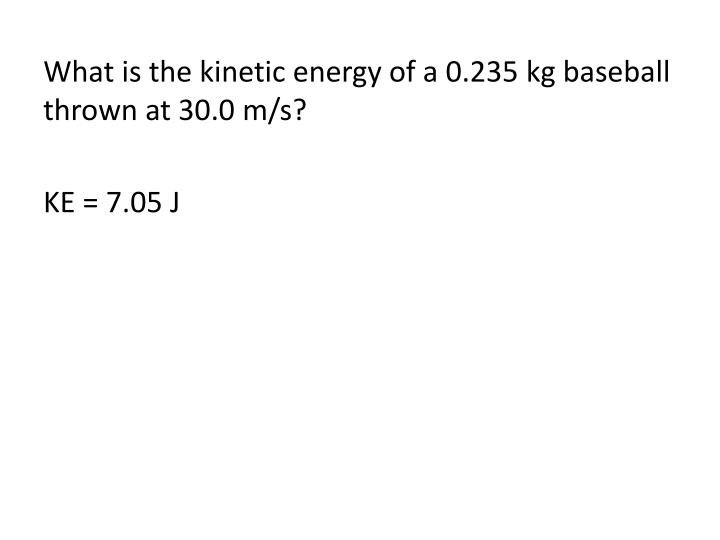 What is the kinetic energy of a