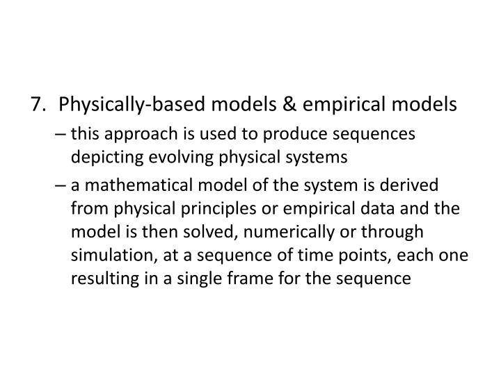 Physically-based models & empirical models