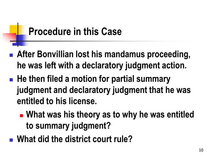 Procedure in this Case