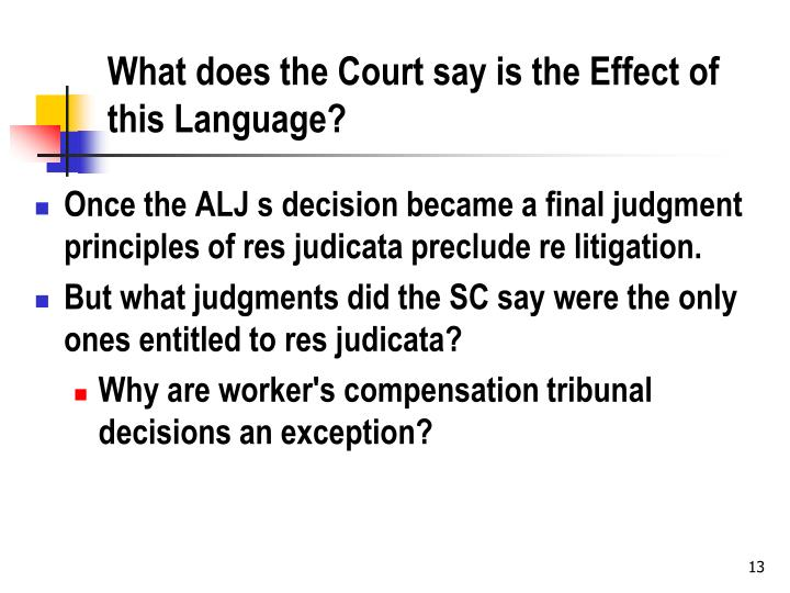 What does the Court say is the Effect of this Language?