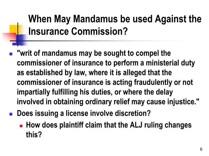 When May Mandamus be used Against the Insurance Commission?