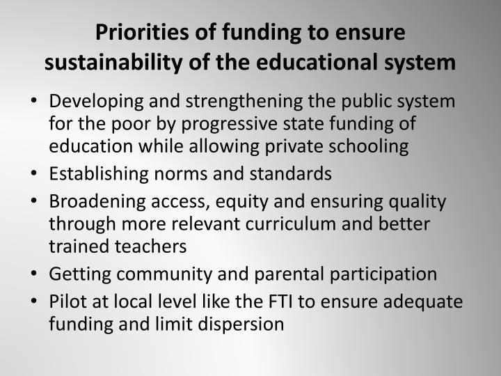 Priorities of funding to ensure sustainability of the educational system