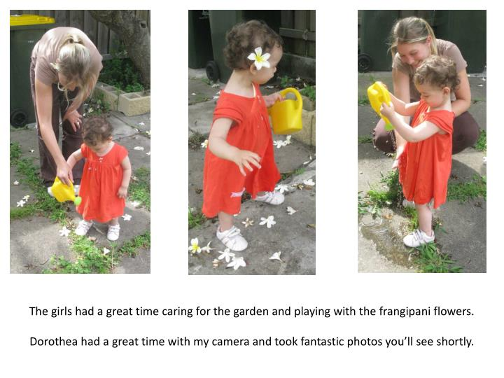 The girls had a great time caring for the garden and playing with the frangipani flowers.
