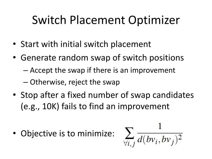 Switch Placement Optimizer