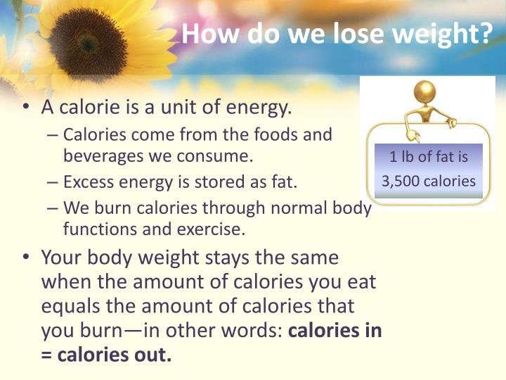 How do we lose weight?