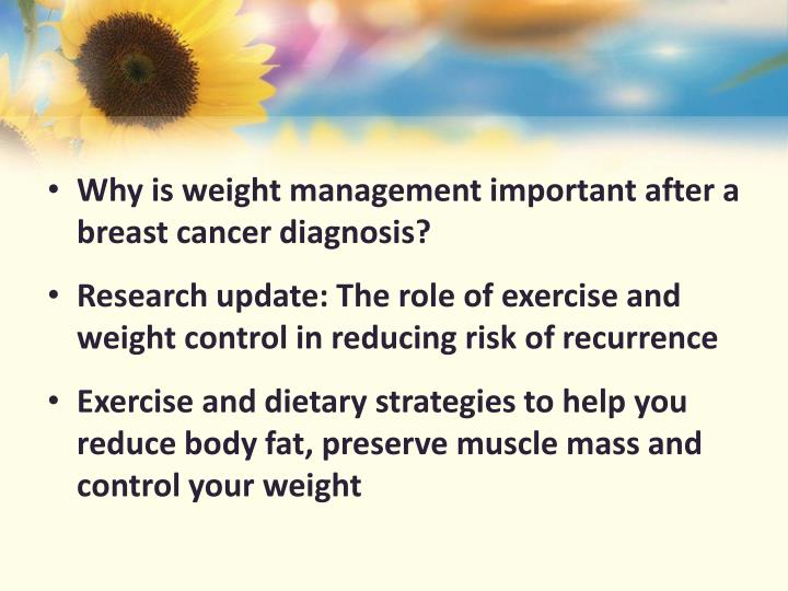 Why is weight management important after a breast cancer