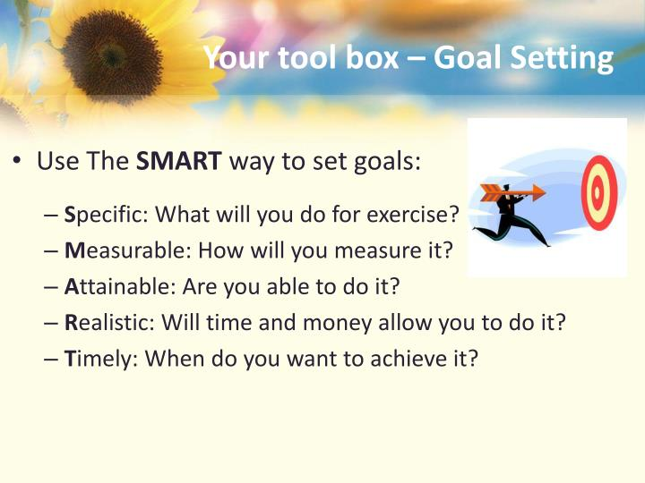 Your tool box –