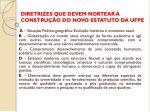diretrizes que devem nortear a constru o do novo estatuto da ufpe