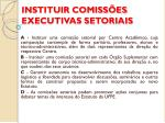 instituir comiss es executivas setoriais