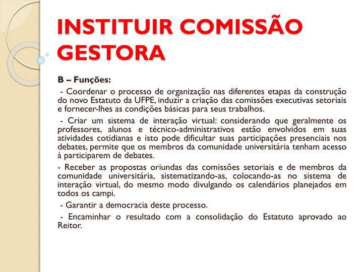 INSTITUIR COMISSÃO GESTORA