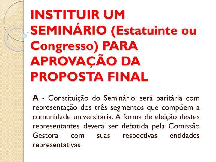 INSTITUIR UM SEMINÁRIO (