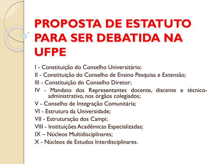 PROPOSTA DE ESTATUTO PARA SER DEBATIDA NA UFPE