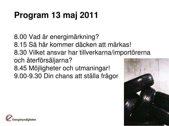 Program 13 maj 2011