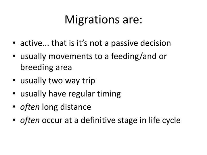 Migrations are