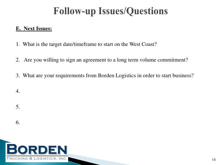 Follow-up Issues/Questions