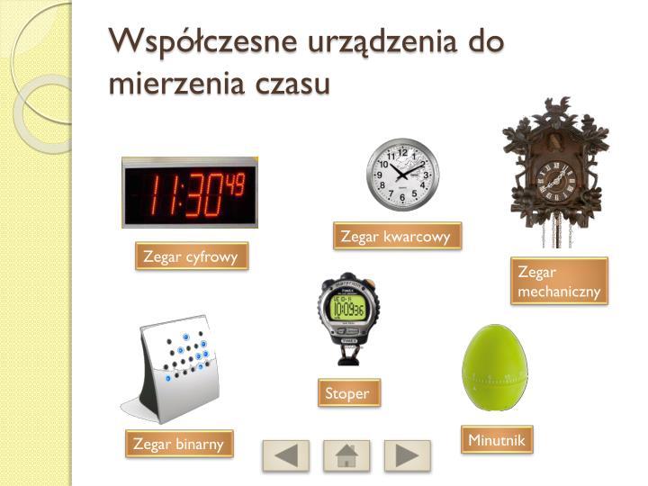 Współczesne urządzenia do mierzenia czasu