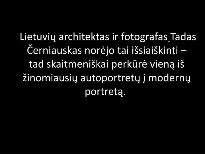 Lietuvių architektas ir