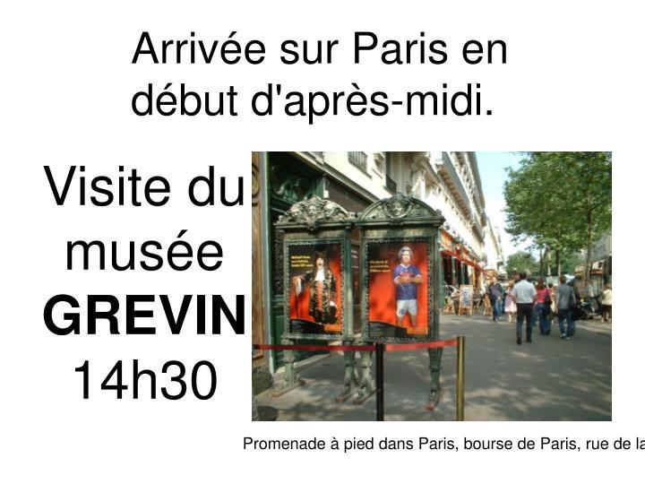 Arrivée sur Paris en
