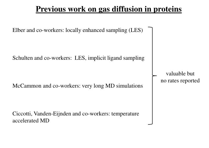 Previous work on gas diffusion in proteins