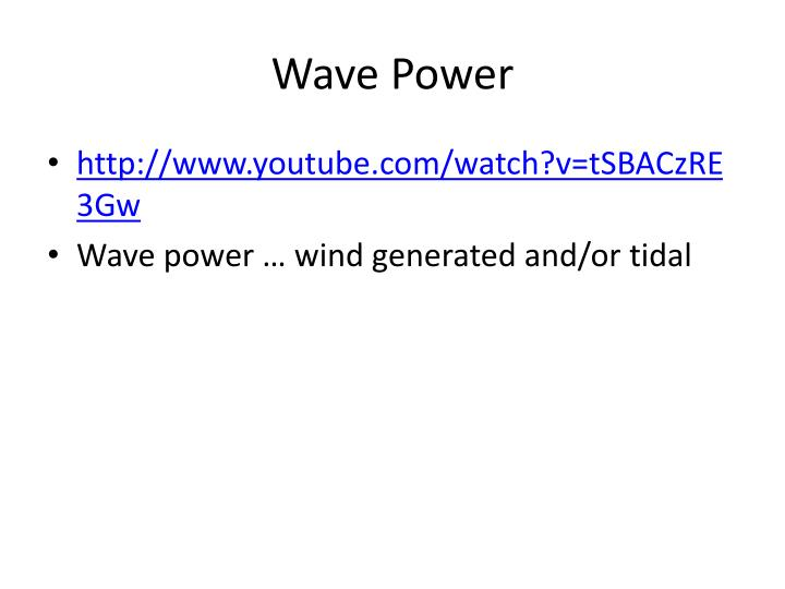 Wave Power