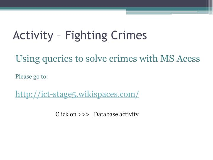 Activity – Fighting Crimes
