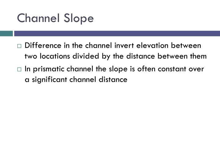 Channel Slope