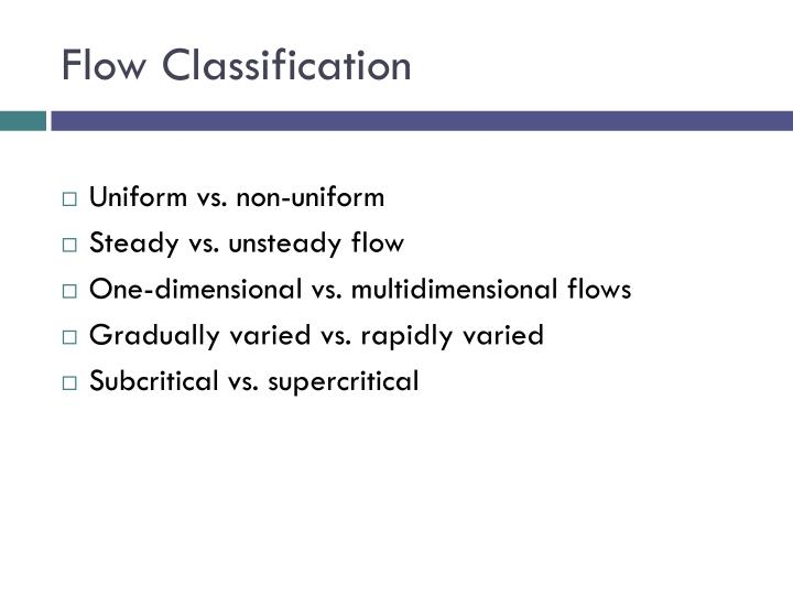 Flow Classification