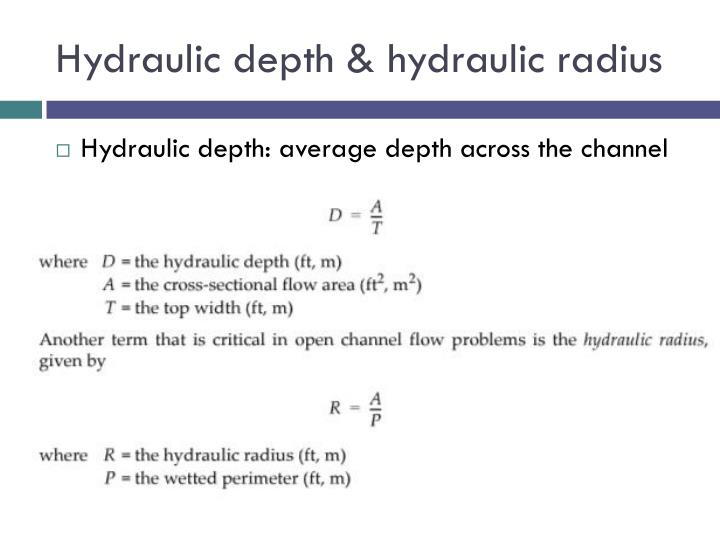Hydraulic depth & hydraulic radius