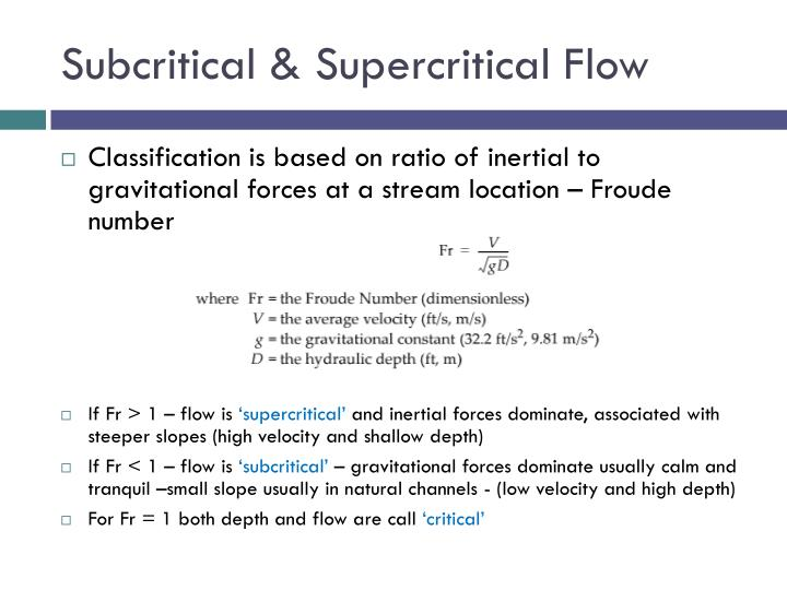 Subcritical & Supercritical Flow