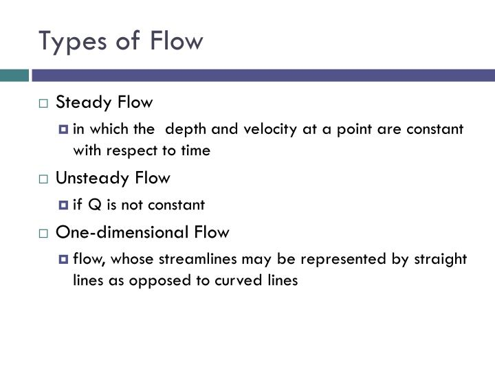 Types of Flow