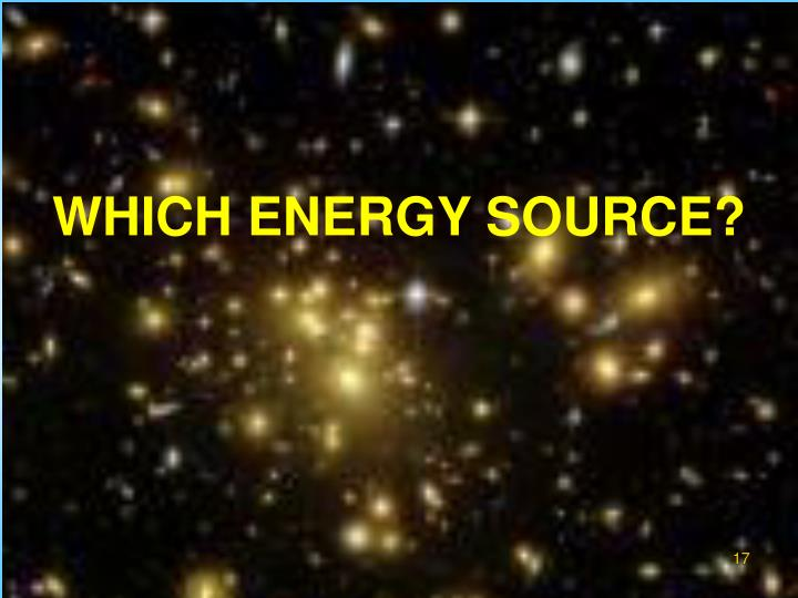 WHICH ENERGY SOURCE?