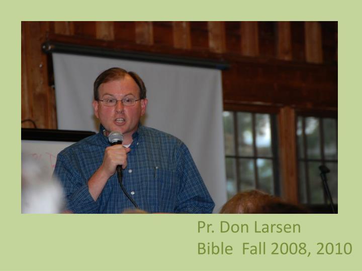 Pr. Don Larsen