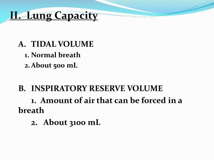 II.  Lung Capacity