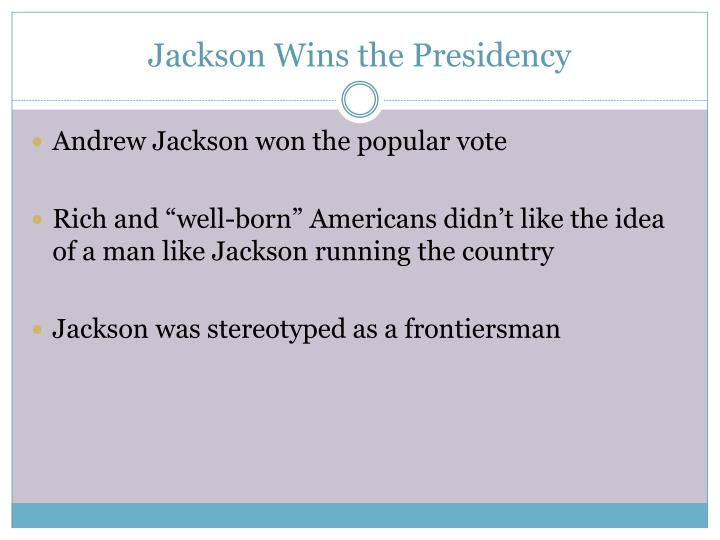 PPT - Chapter 14: Andrew Jackson and the Growth of ...