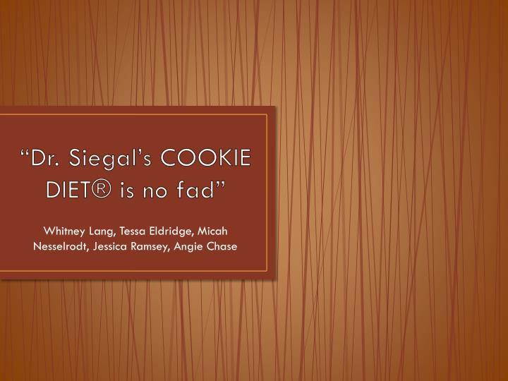 Dr siegal s cookie diet is no fad