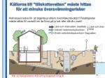 k llorna till tillskottsvatten m ste hittas f r att minska versv mningsrisker