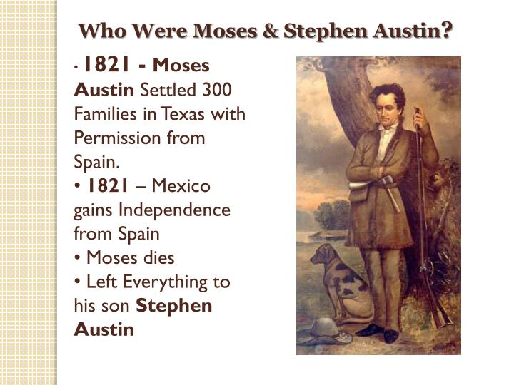 Who Were Moses & Stephen Austin