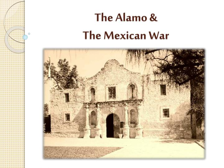 The alamo the mexican war