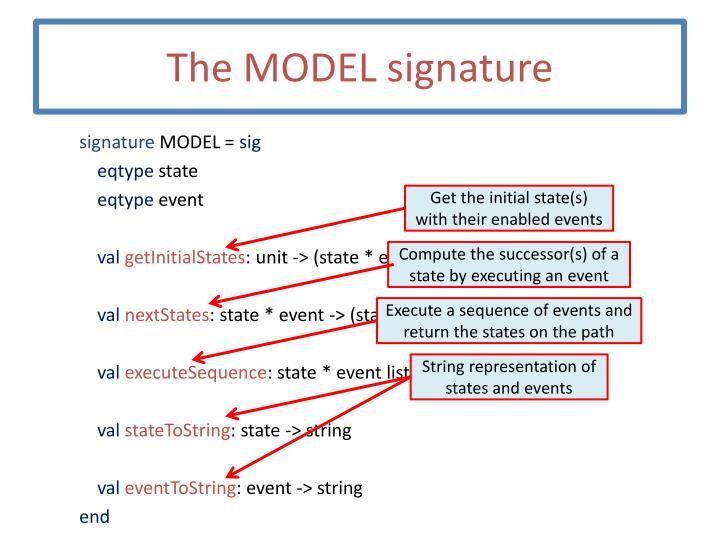 The MODEL signature