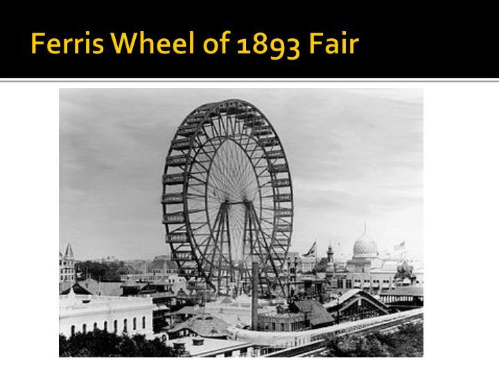 Ferris Wheel of 1893 Fair